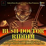 bush doctor riddim