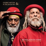 cedric myton and rzee jackson revelation time