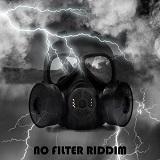 no filter riddim