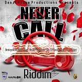 never call riddim