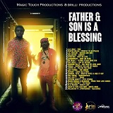 father son is a blessing riddim
