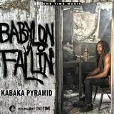 kabaka pyramid babylon falling