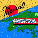 manudigital mexicali