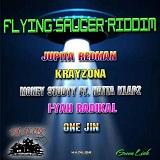 flying saucer riddim