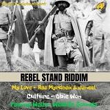 rebel stand riddim