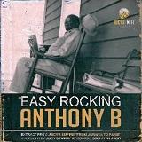 anthony b easy rocking