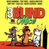 3 blind mice riddim