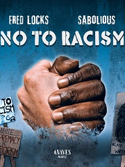 fred locks sabolious no to racism