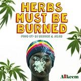 akeem herbs must be burned
