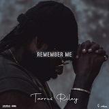 tarrus riley remember me