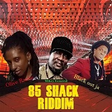 85 shack riddim