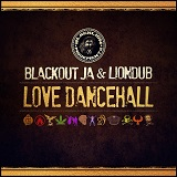 blackout ja liondub love dancehall