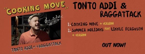 Tonto Addi & Raggattack - Cooking Move