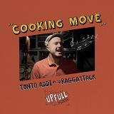 tonto addi raggattack cooking move
