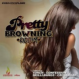 pretty browning riddim