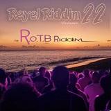 reyel riddim 22 rotb