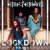 emeterians lockdown project 100