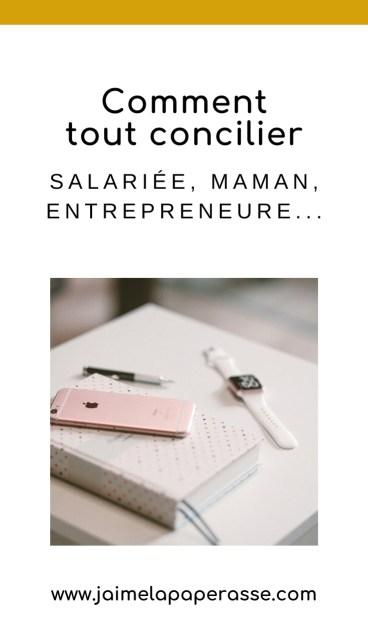 Créer son entreprise tout en étant salarié, maman ou avec une vie bien remplie, c'est possible. Mais comment tout concilier ? Un article de J'aime la paperasse. #organisation #entrepreneuriat #autoentrepreneur