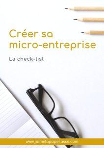 La check-list Créer sa micro-entreprise - J'aime la paperasse