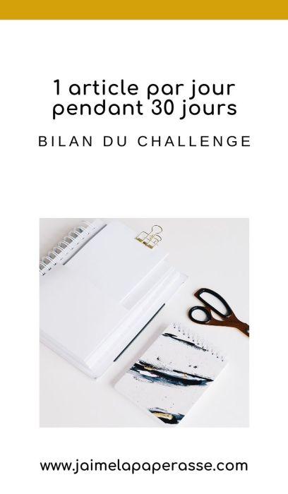 Bilan du challenge d'un article par jour pendant 30 jours sur le blog J'aime la paperasse #blogging #entrepreneuriat