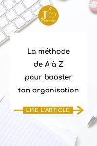 LA méthode de A à Z pour booster ton organisation. Réussir tes projets, concilier vie pro et vie perso, mieux t'organiser au quotidien, c'est possible. #jaimelapaperasse #microentreprise #autoentrepreneur #entrepreneuriat #organisation #blog