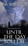 Until The Day You Die Cover Art