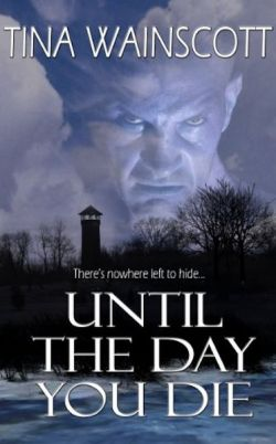 Until The Day You Die
