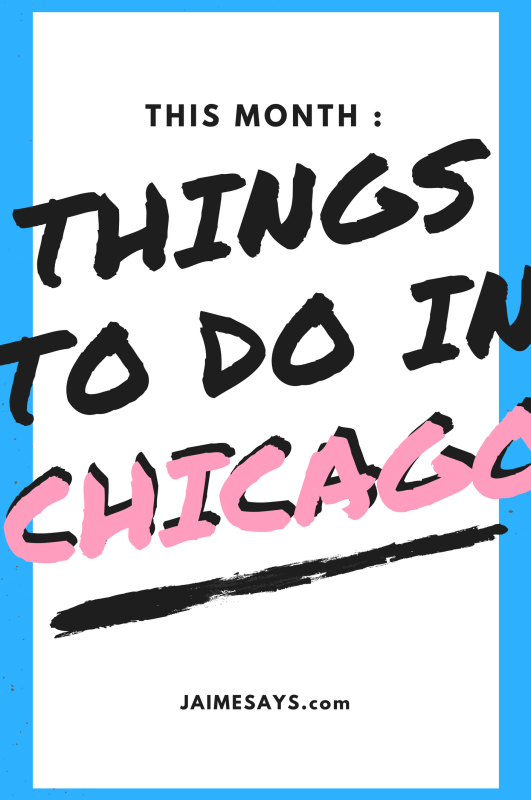 Things to do in Chicago this Month : May