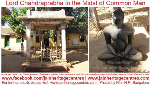 Idol of Lord Chandraprabha installed in the premises of taluk office at H.D.Kote, Mysore District, Karnataka, India.