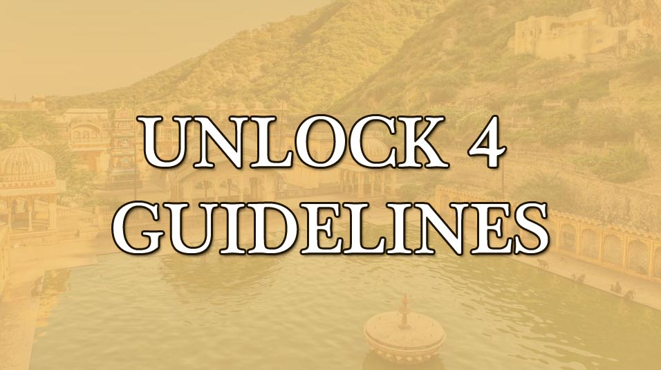 unlock 4 guidelines