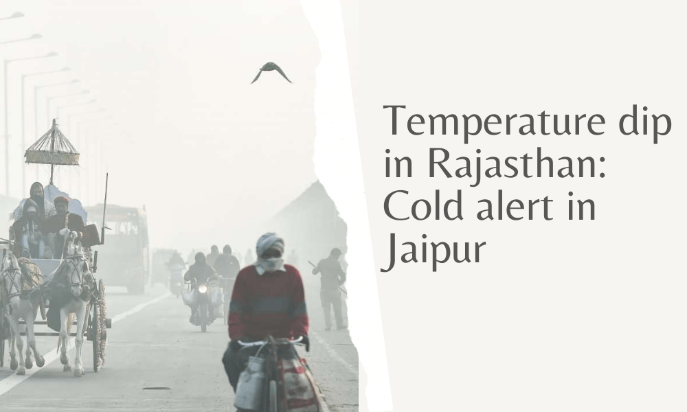 Cold alert in Jaipur