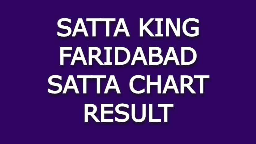 Satta King Faridabad Satta Chart Result