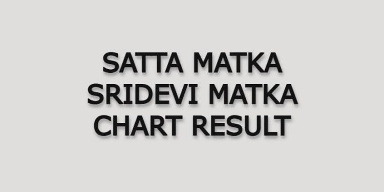 Satta Matka Sridevi Matka Result