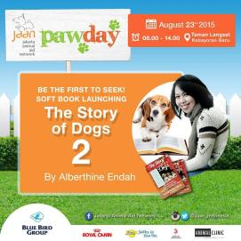 For all you book worms! The very talented @alberthiene_endah will be having a soft launch of her book 'The Story Of Dogs 2' at Paw Day! So be sure to pick this up for a good read #pawday2015 #jakartaanimalaidnetwork #thestoryofdogs