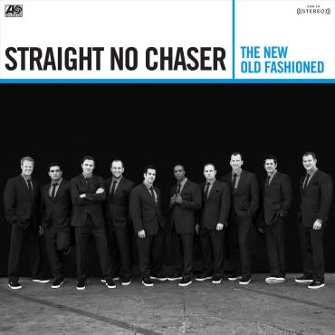 Straight No Chaser The New Old Fashioned