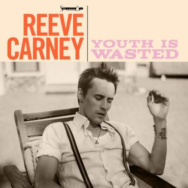 Reeve Carney Youth is Wasted