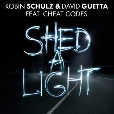 David Guetta Robin Schulz Cheat Codes Shed a Light