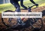 ranking rowerów crossowych