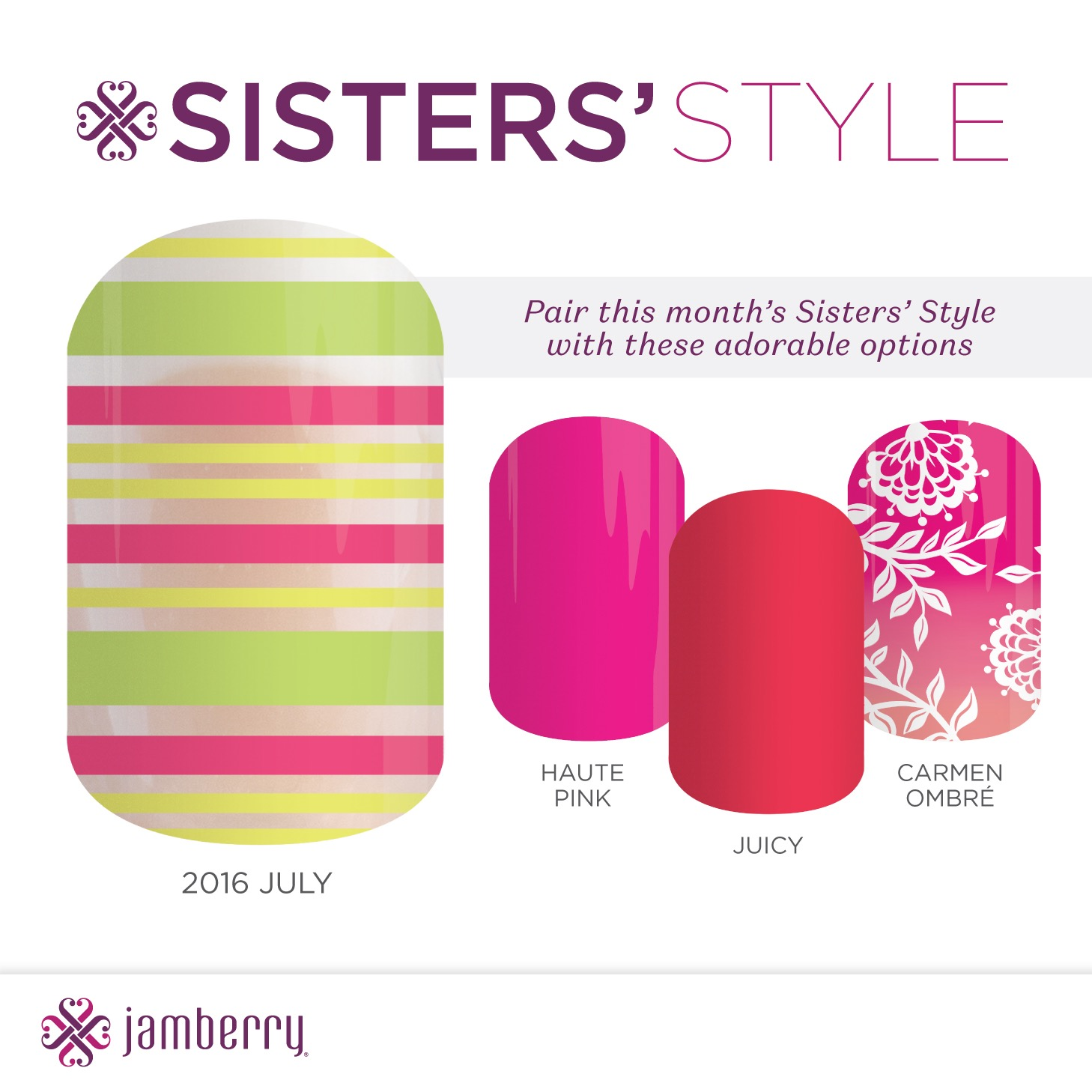 July Host Exclusive & Sisters' Style