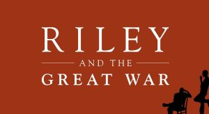 Riley and the Great War, a new historic thriller from author James Anderson O'Neal