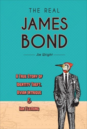 The Real James Bond by Jim Wright