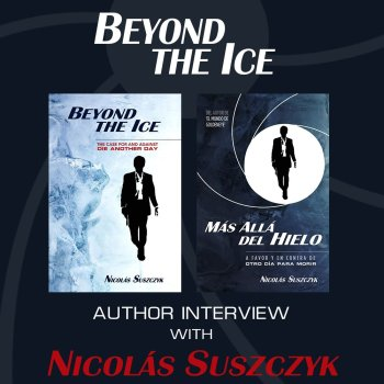 Beyond the Ice Author Interview with Nicolás Suszczyk