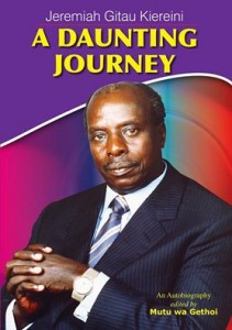 A review of  Jeremiah Kiereini's memoirs A Daunting Journey