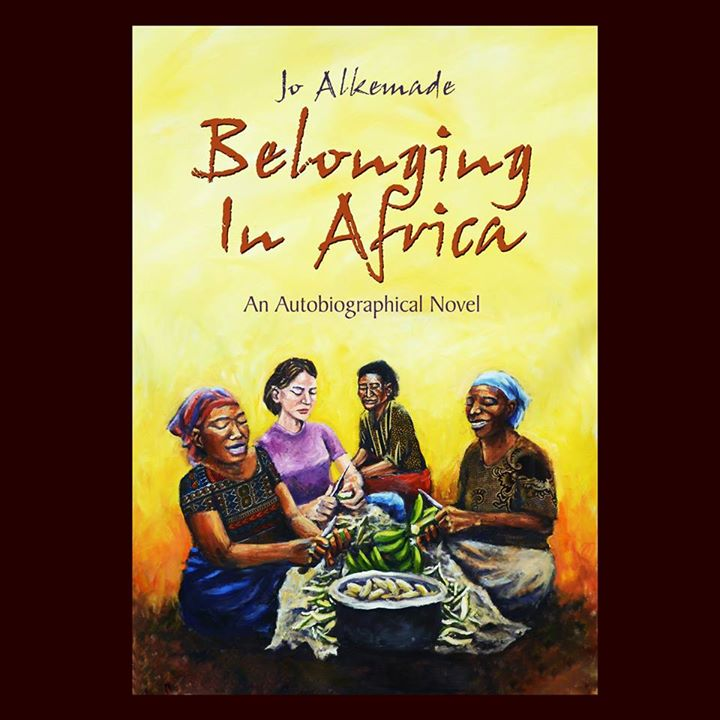 Book Review: Belonging In Africa By Jo Alkemade