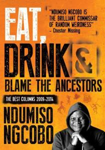 Eat Drink and Blame The Ancestors