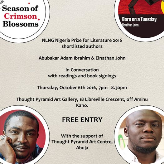 Abubakar Adam Ibrahim and Elnathan John at Thought Pyramid Art Centre at 7pm. Elnathan John and I in conversation. Readings. Questions. Book signing and free books.