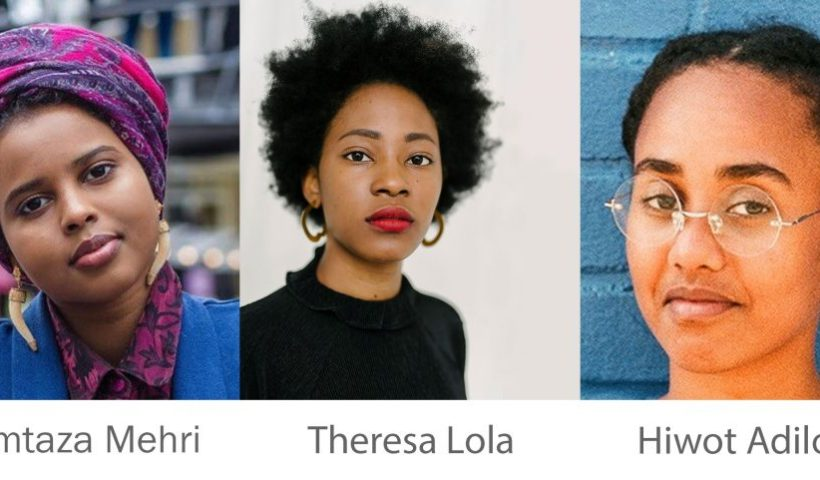 Momtaza Mehri, Theresa Lola, and Hiwot Adilow