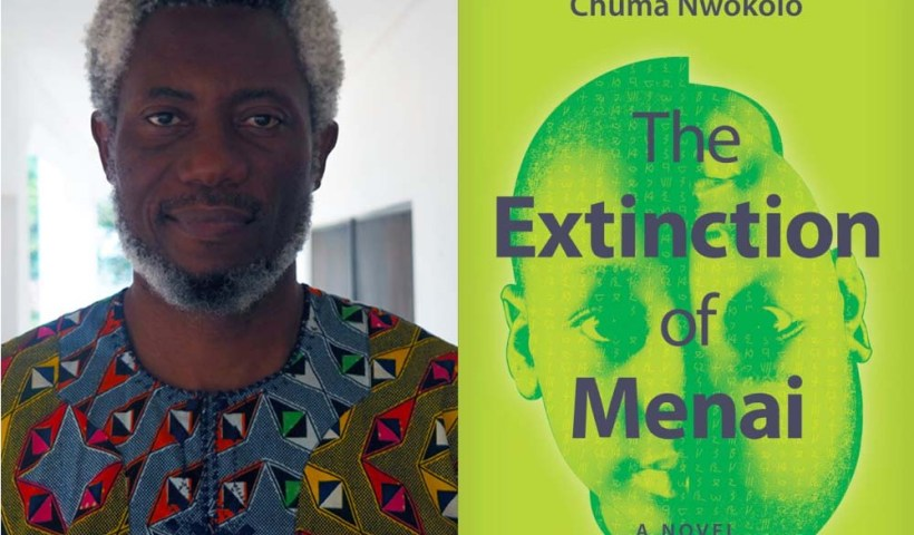 "Chuma Nwokolo's ""The Extinction of Menai"""