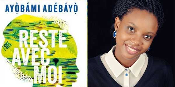 "Ayobami Adebayo's ""Stay With Me"" now in French"