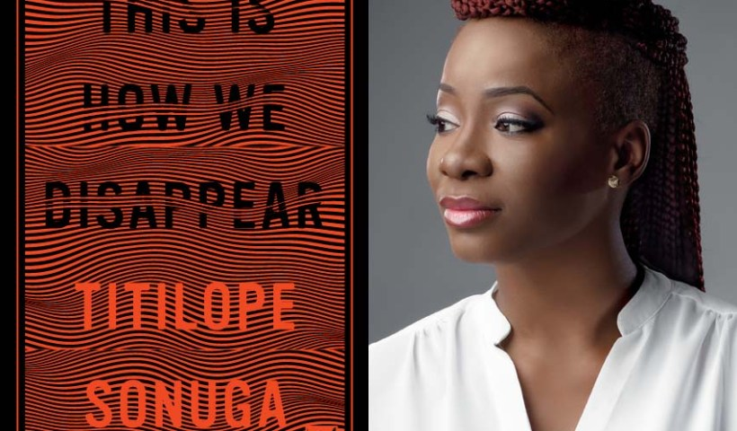 "Titilope Sonuga's ""This Is How We Disappear"""